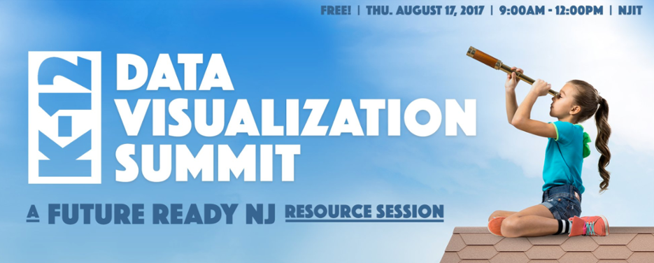 New Jersey K12 Data Visualization Summit 2017